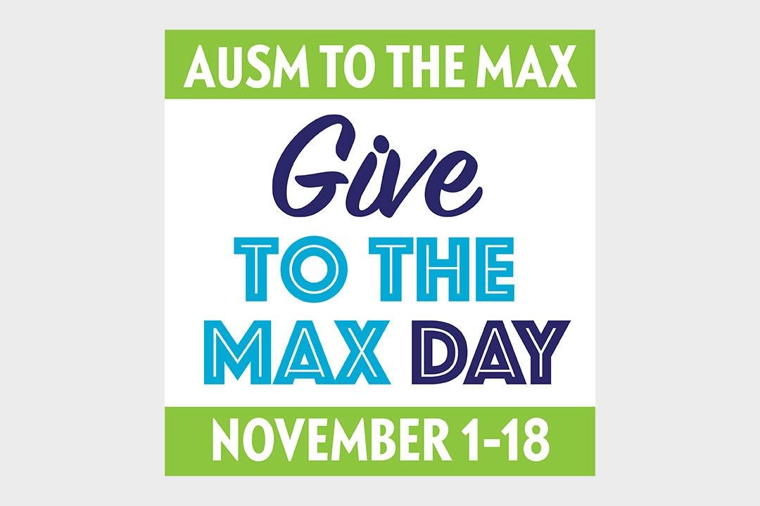 AuSM to the Max, Give to the Max Day, November 1-18